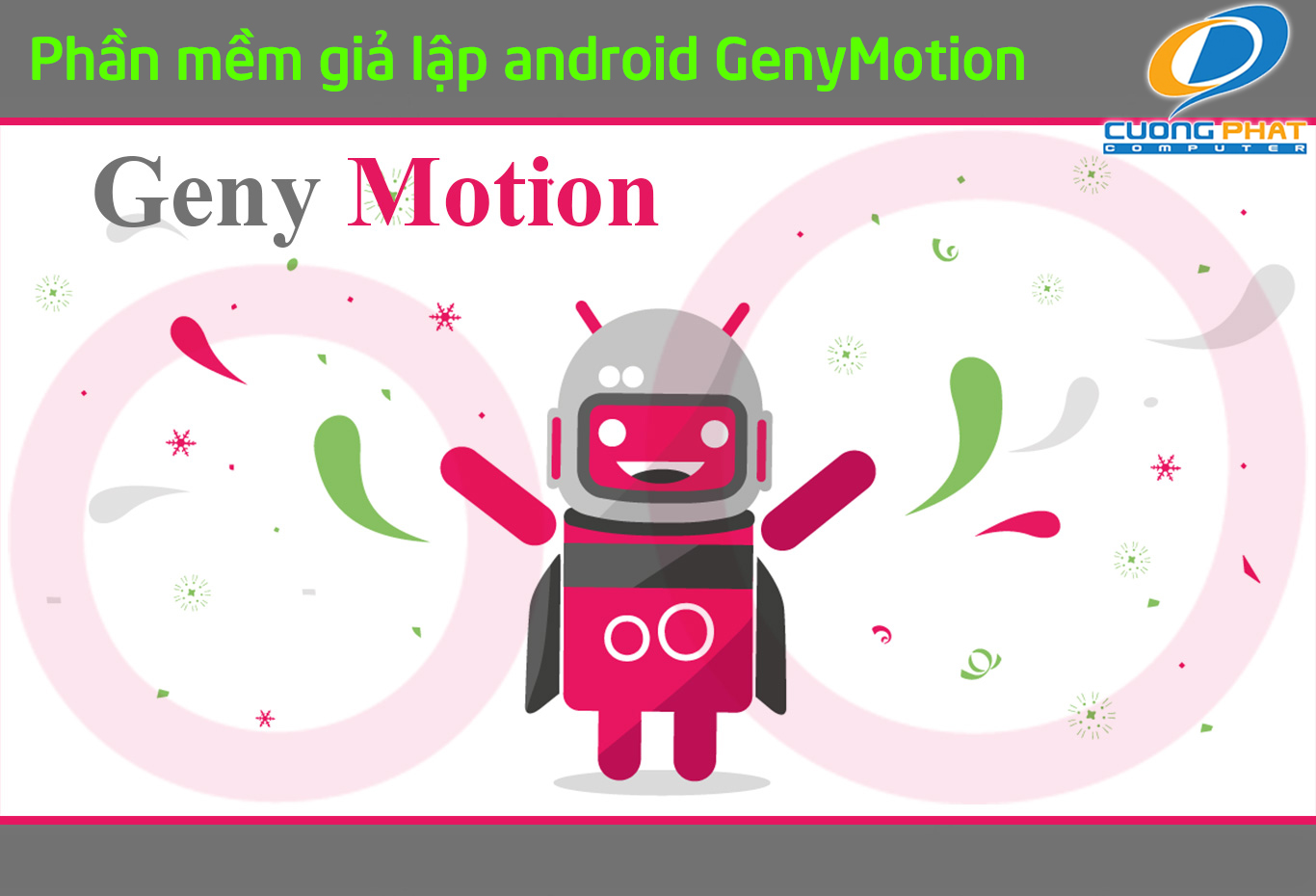 phần mềm giả lập android GenyMotion
